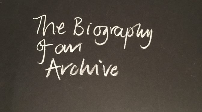 The Biography of an Archive