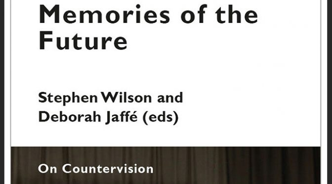 Memories of the Future – On Countervision